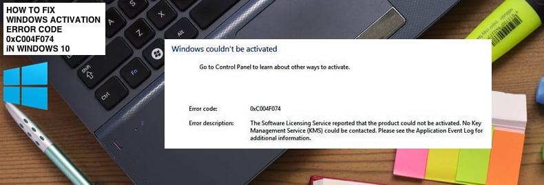 How To Fix Error Code 0xC004f074