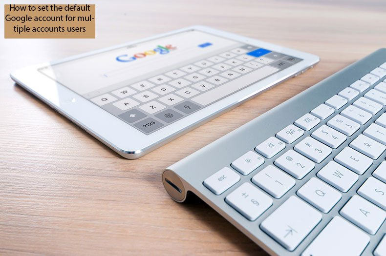 how to default google account