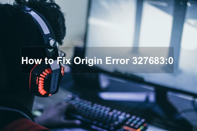 How to fix Origin Error 327683:0