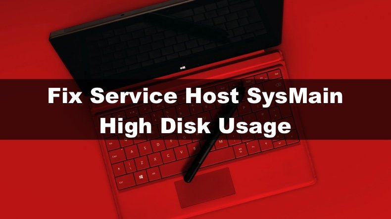 Fix Service Host SysMain high disk usage