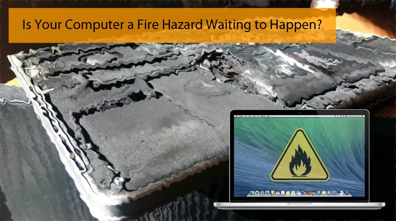 Is your Mac a fire hazard?