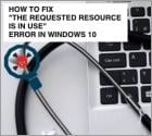 "How To Fix ""The requested resource is in use"" Error?"
