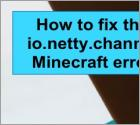 How to fix the io.netty.channel Minecraft error
